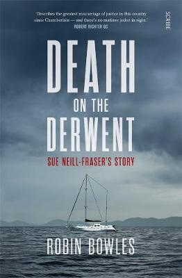 Death on the Derwent by Robin Bowles