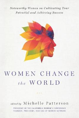 Women Change the World by Michelle Patterson