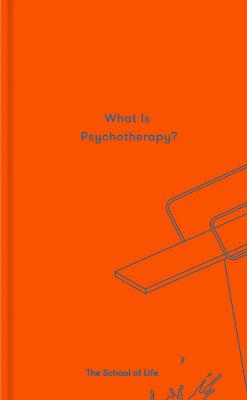 What is Psychotherapy? by The School of Life