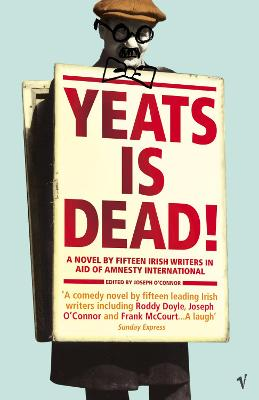 Yeats Is Dead by Joseph O'Connor