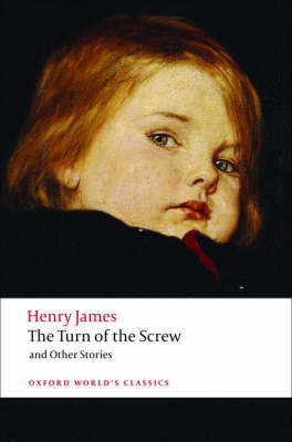 The Turn of the Screw and Other Stories by Henry James