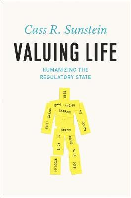 Valuing Life by Cass R. Sunstein