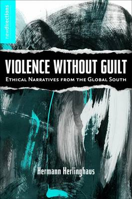 Violence without Guilt book