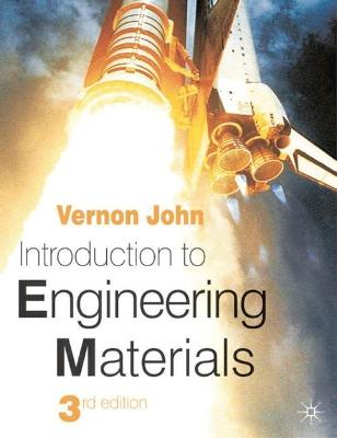 Introduction to Engineering Materials by Vernon John