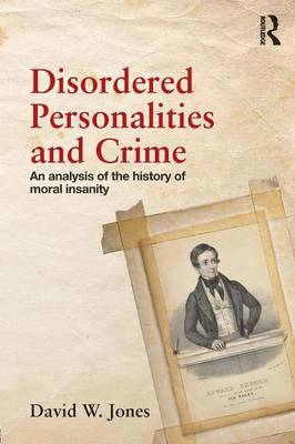 Disordered Personalities and Crime book