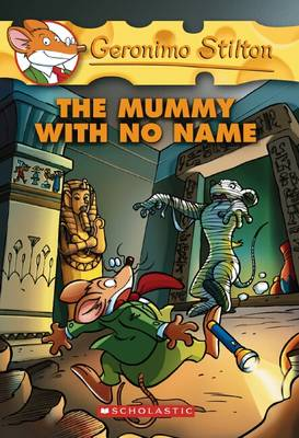 The Mummy with No Name by Geronimo Stilton
