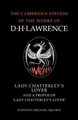 Lady Chatterley's Lover and A Propos of 'Lady Chatterley's Lover' Lady Chatterley's Lover and A Propos of 'Lady Chatterley's Lover' A Propos of Lady Chatterly's Lover by D. H. Lawrence