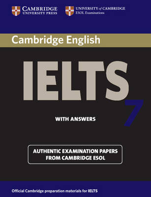 Cambridge IELTS 7 Student's Book with Answers by Cambridge ESOL