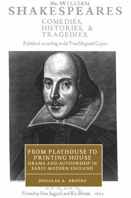 From Playhouse to Printing House by Douglas A. Brooks