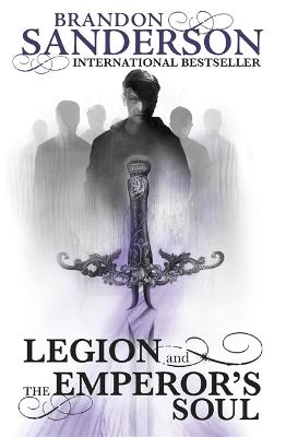 The Legion and The Emperor's Soul by Brandon Sanderson