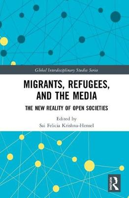 Migrants, Refugees and the Media book