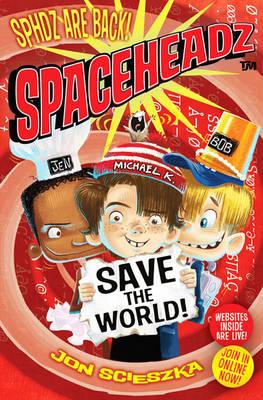 Spaceheadz Save the World book