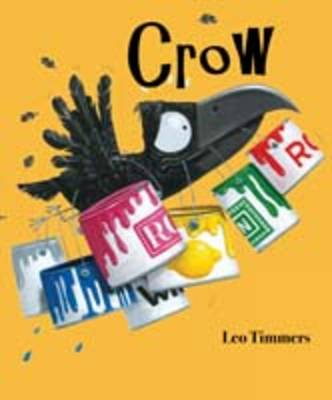 Crow by Leo Timmers