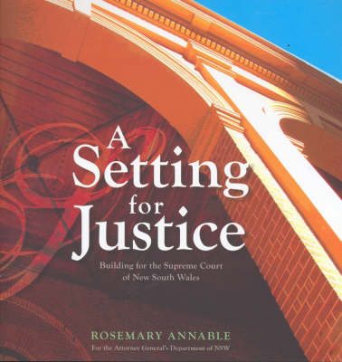 A Setting for Justice by Rosemary Annable