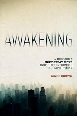 Awakening by Matt Brown