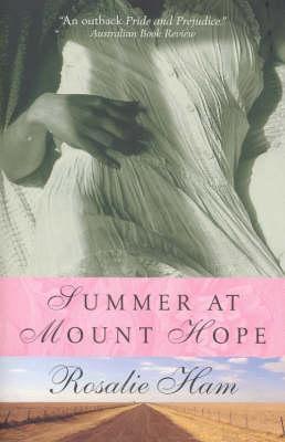 Summer at Mount Hope by Rosalie Ham