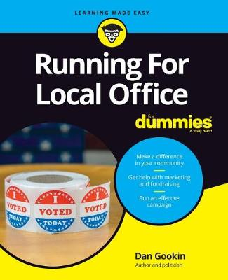 Running For Local Office For Dummies by Dan Gookin