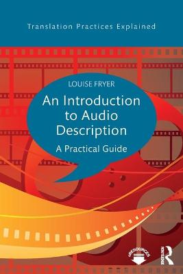 An Introduction to Audio Description by Louise Fryer