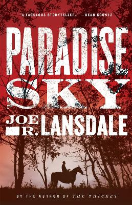 Paradise Sky by Joe R. Lansdale
