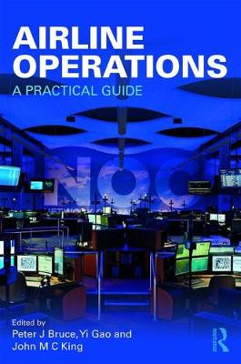 Airline Operations by Peter J. Bruce