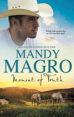Moment Of Truth by Mandy Magro