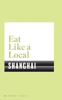 Eat Like a Local SHANGHAI book
