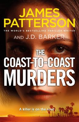 The Coast-to-Coast Murders: A killer is on the road... by James Patterson