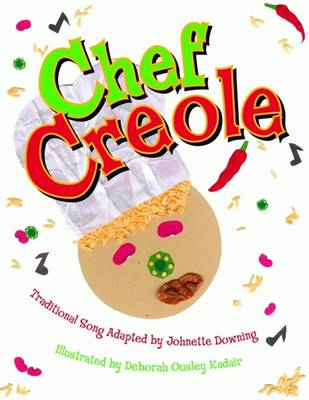 Chef Creole by Johnette Downing