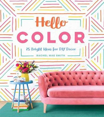 Hello Color by Rachel Mae Smith