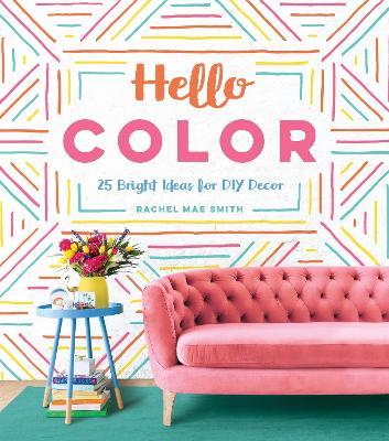 Hello Color by Rachel Mae Smith