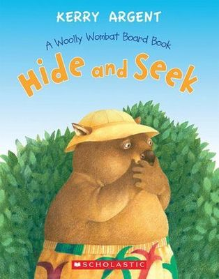 Hide and Seek Board Book by Kerry Argent