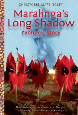 Maralinga'S Long Shadow book