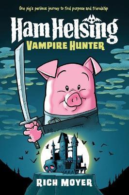 Ham Helsing Vampire Hunter book