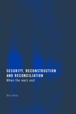 Security, Reconstruction, and Reconciliation book