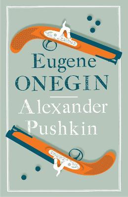 Eugene Onegin by Alexander Pushkin
