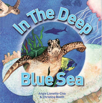 In the Deep Blue Sea by Angie Lionetto-Civa