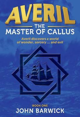 Averil: The Master of Callus by John Barwick