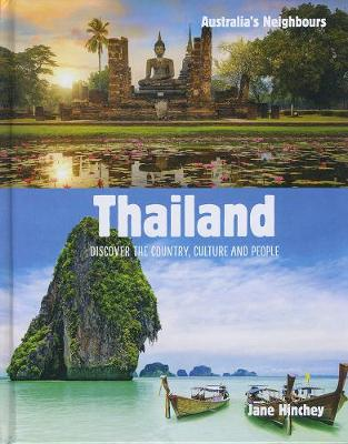 Australia's Neighbours: Thailand by Jane Hinchey