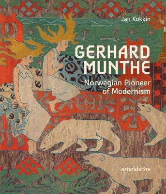 Gerhard Munthe by Jan Kokkin