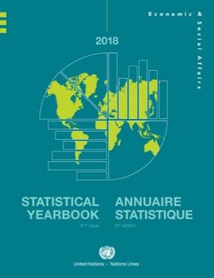 Statistical yearbook 2018: sixty-first issue by United Nations: Department of Economic and Social Affairs: Statistics Division