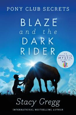 Blaze and the Dark Rider by Stacy Gregg