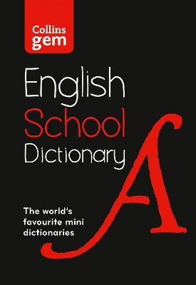 Gem School Dictionary: Trusted support for learning, in a mini-format (Collins School Dictionaries) book