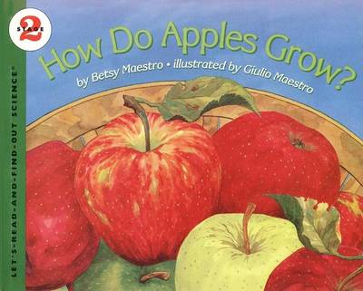 How Do Apples Grow? by Betsy Maestro