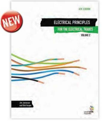 Electrical Principles for the Electrical Trades  v. 2 by J.R. Jenneson