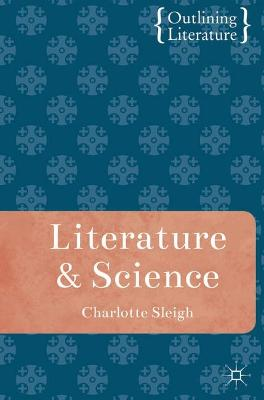 Literature and Science by Charlotte Sleigh