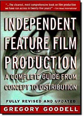 Independent Feature Film Production book