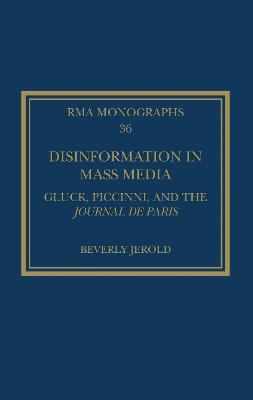 Disinformation in Mass Media: Gluck, Piccinni and the Journal de Paris book
