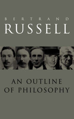 Outline of Philosophy by Bertrand Russell