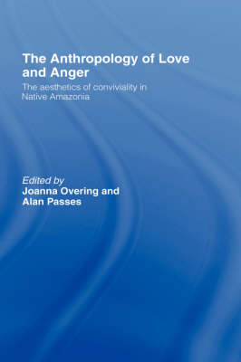 Anthropology of Love and Anger book