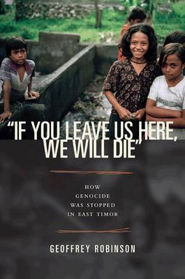 """If You Leave Us Here, We Will Die"" by Geoffrey B. Robinson"